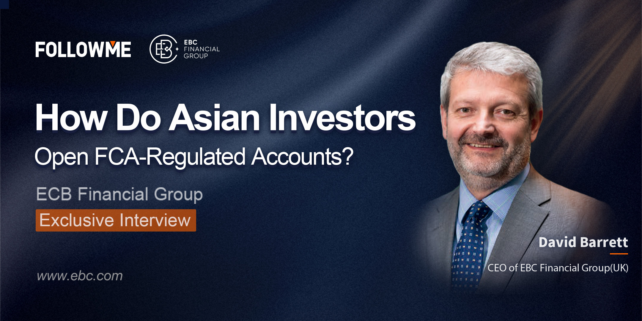 How to Open FCA Regulatory Account for Asian Investors ?