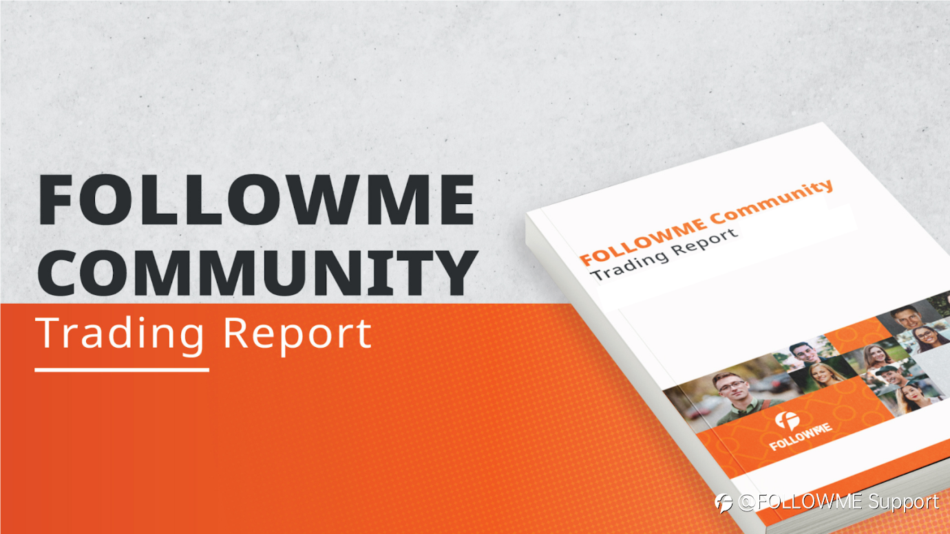 FOLLOWME Community Trading Overview - May 2021